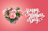 Happy Mother's Day: Flowers