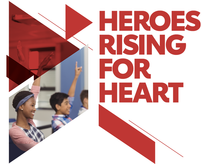 Heroes Rising for Heart