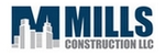 Mills Construction LLC